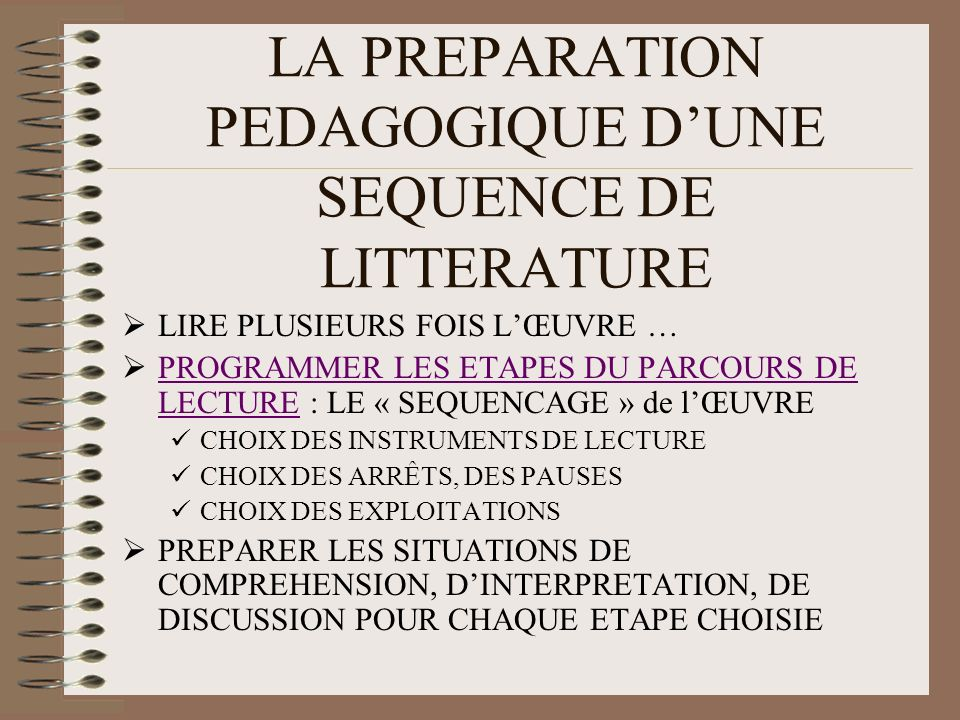 LA PREPARATION PEDAGOGIQUE D'UNE SEQUENCE DE LITTERATURE