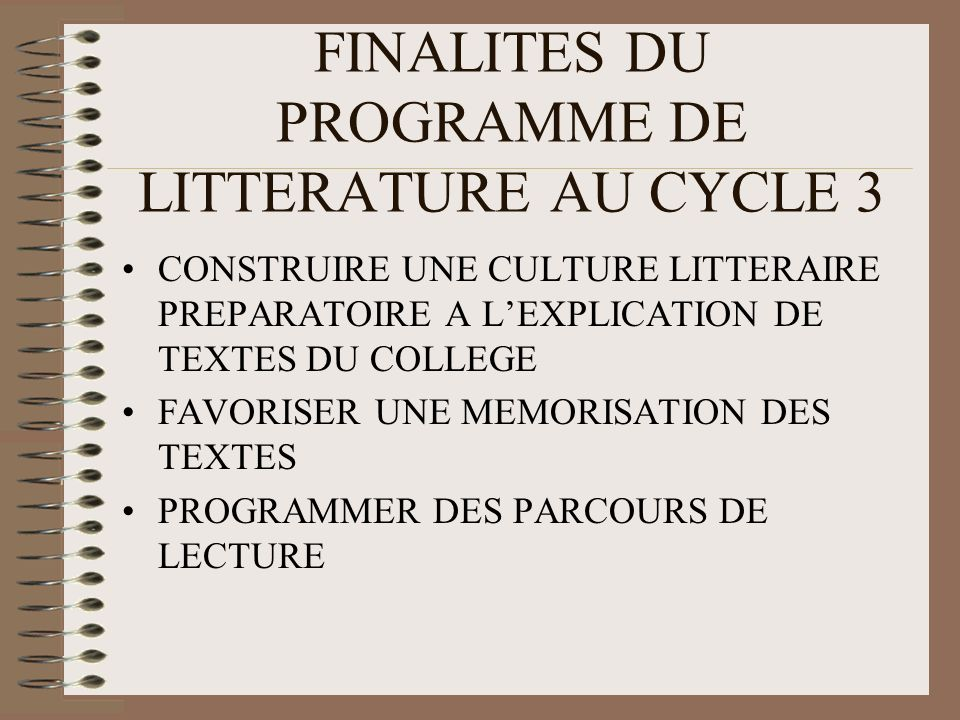 FINALITES DU PROGRAMME DE LITTERATURE AU CYCLE 3