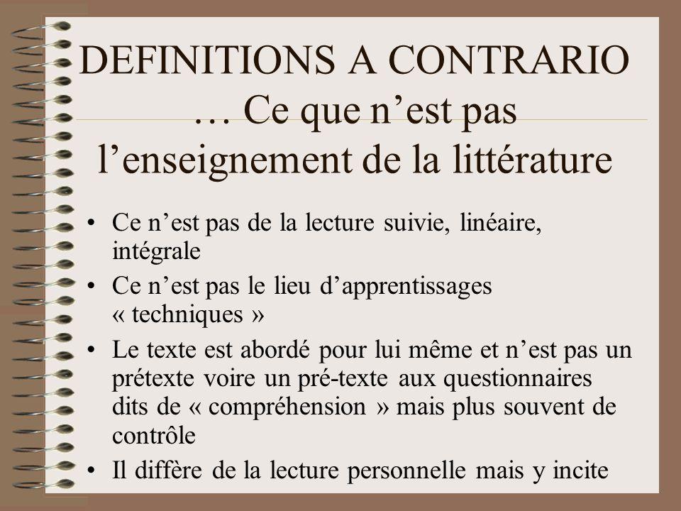 DEFINITIONS A CONTRARIO … Ce que n'est pas l'enseignement de la littérature