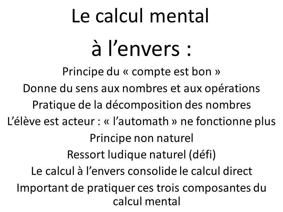 à l'envers : Le calcul mental Principe du « compte est bon »