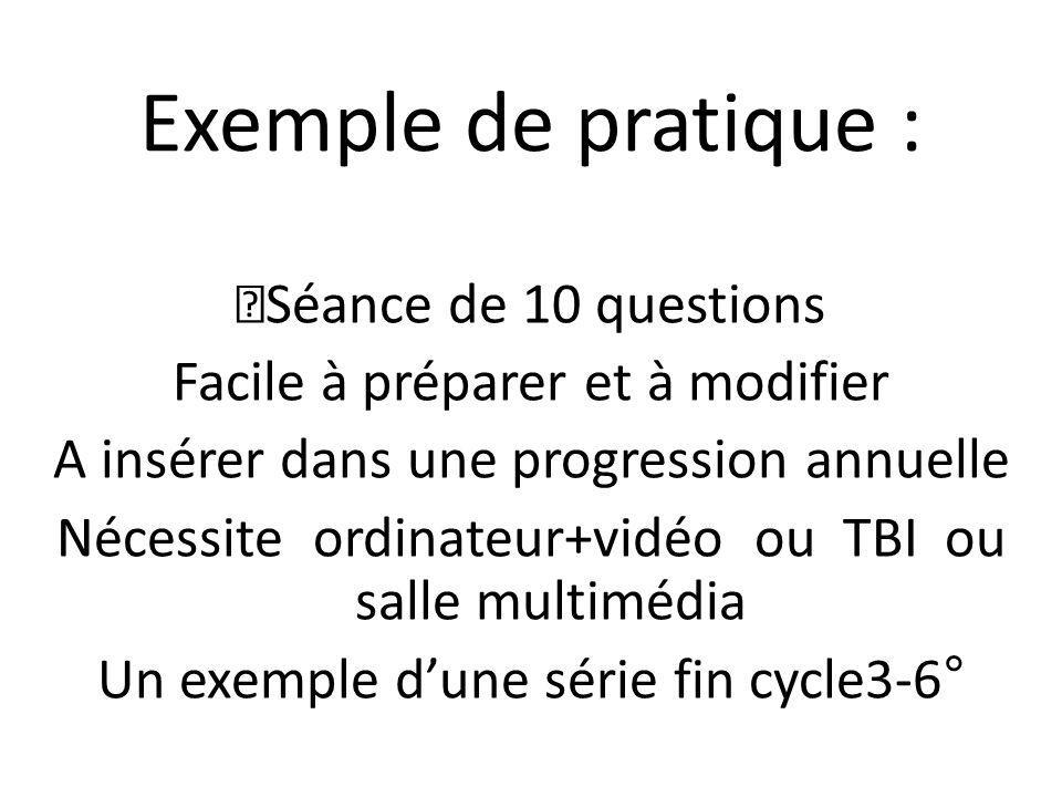 Exemple de pratique : Séance de 10 questions