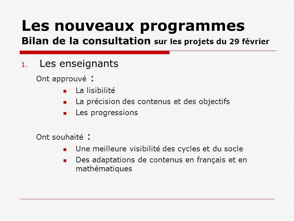 Les nouveaux programmes Bilan de la consultation sur les projets du 29 février