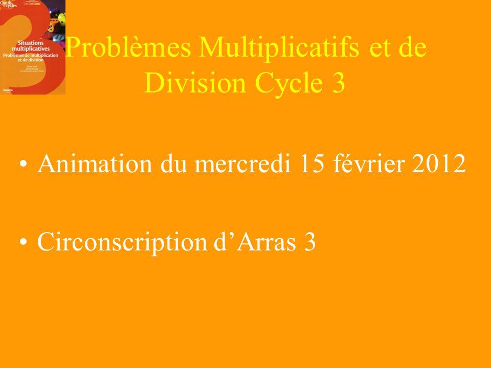 Problèmes Multiplicatifs et de Division Cycle 3