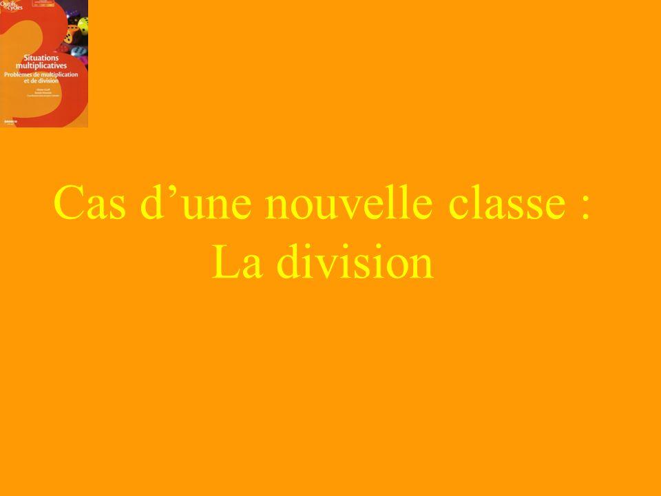 Cas d'une nouvelle classe : La division