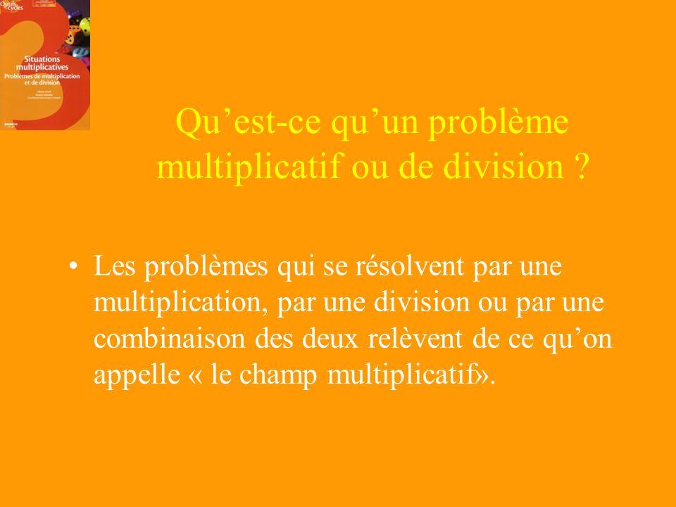 Qu'est-ce qu'un problème multiplicatif ou de division