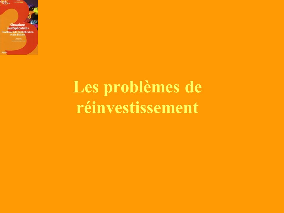 Les problèmes de réinvestissement