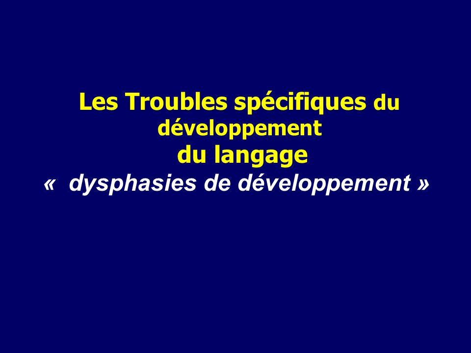 Les Troubles spécifiques du développement du langage
