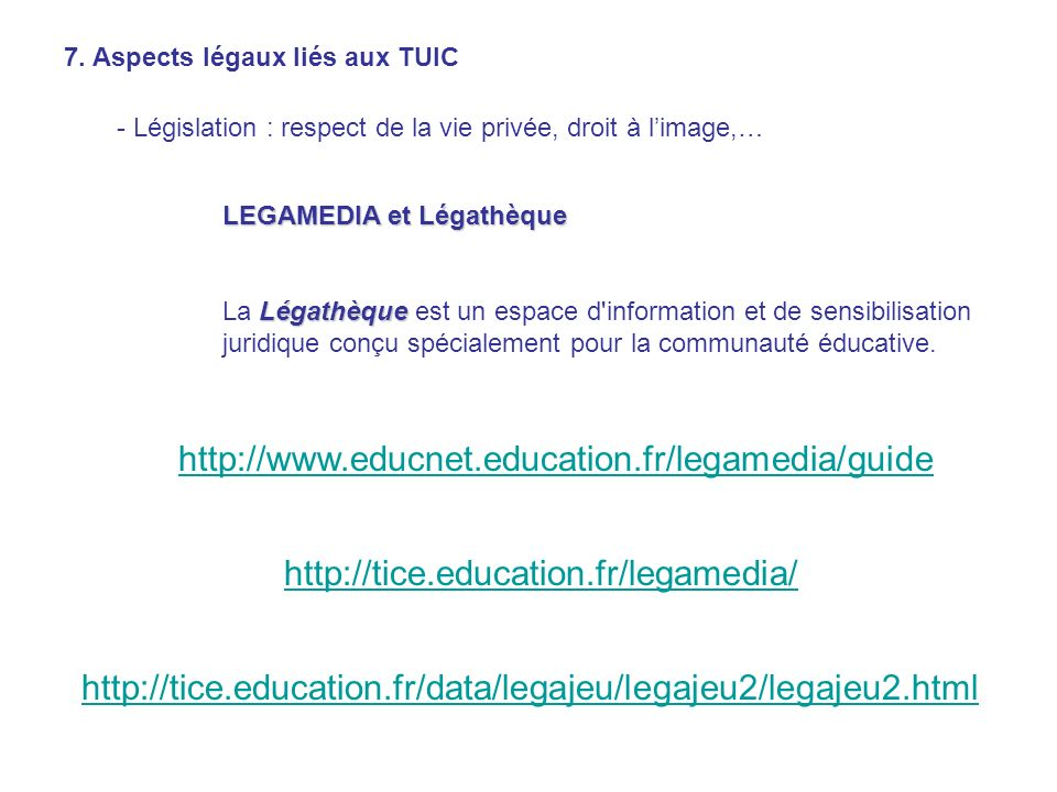7. Aspects légaux liés aux TUIC