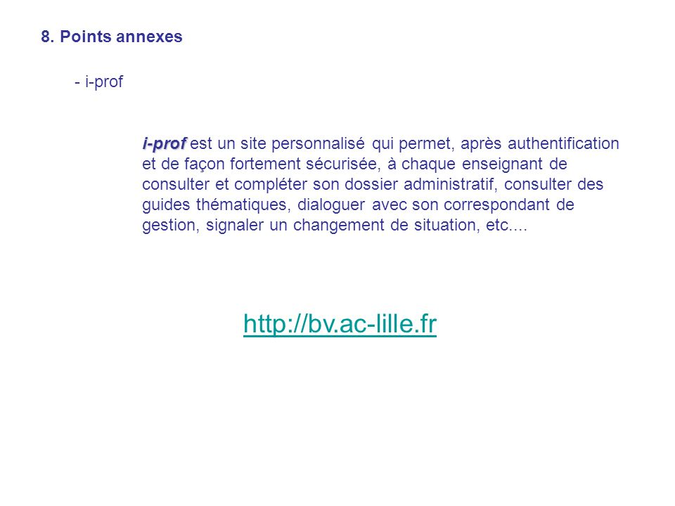 http://bv.ac-lille.fr 8. Points annexes - i-prof