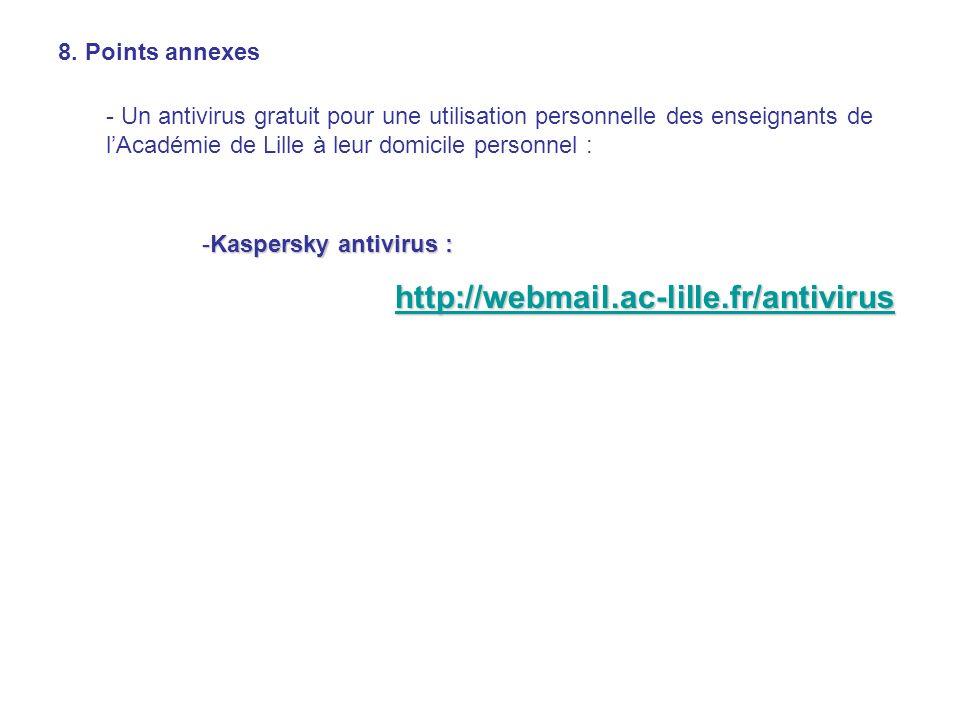 http://webmail.ac-lille.fr/antivirus 8. Points annexes