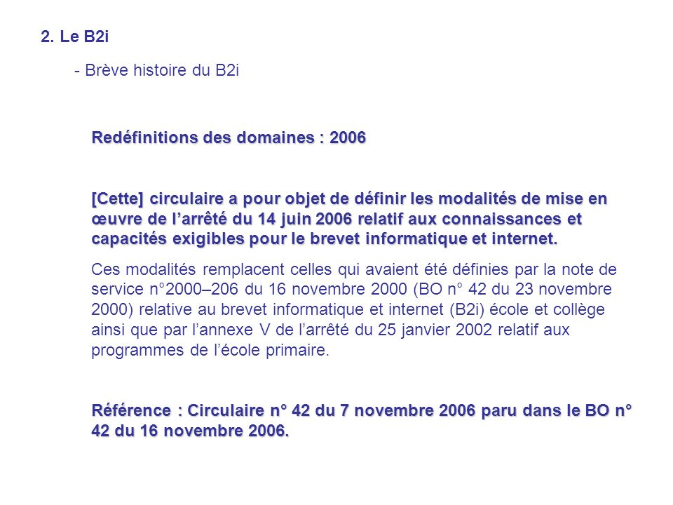 2. Le B2i - Brève histoire du B2i. Redéfinitions des domaines : 2006.