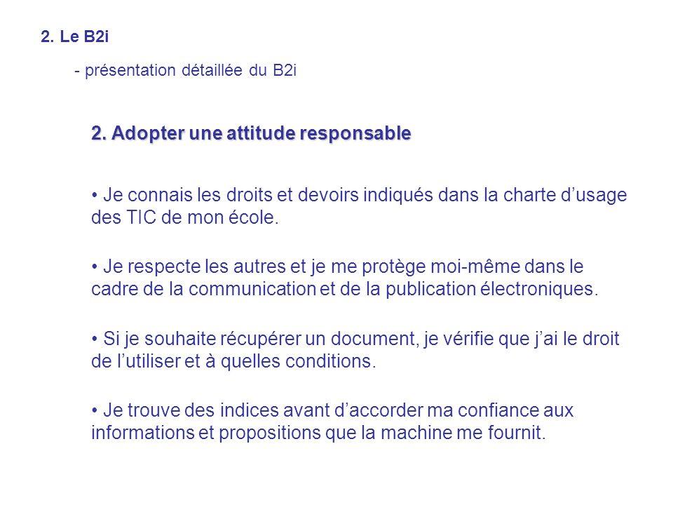 2. Adopter une attitude responsable