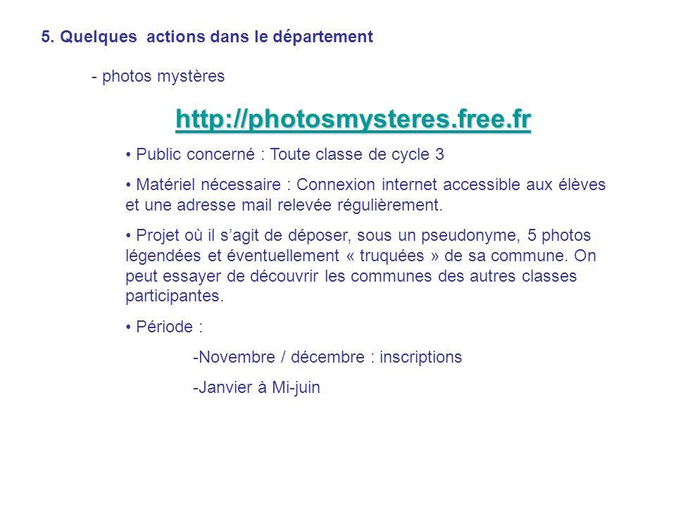 http://photosmysteres.free.fr 5. Quelques actions dans le département
