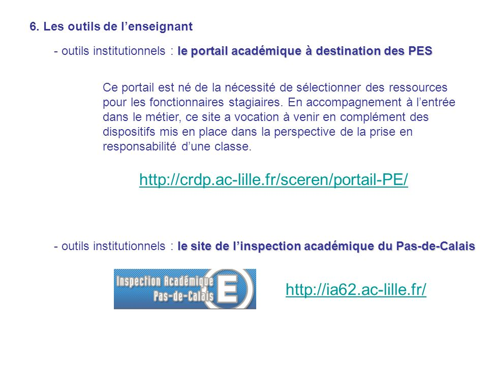 http://crdp.ac-lille.fr/sceren/portail-PE/ http://ia62.ac-lille.fr/
