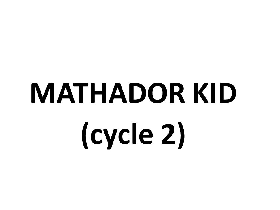MATHADOR KID (cycle 2)