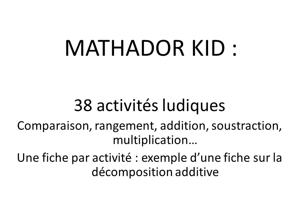 Comparaison, rangement, addition, soustraction, multiplication…