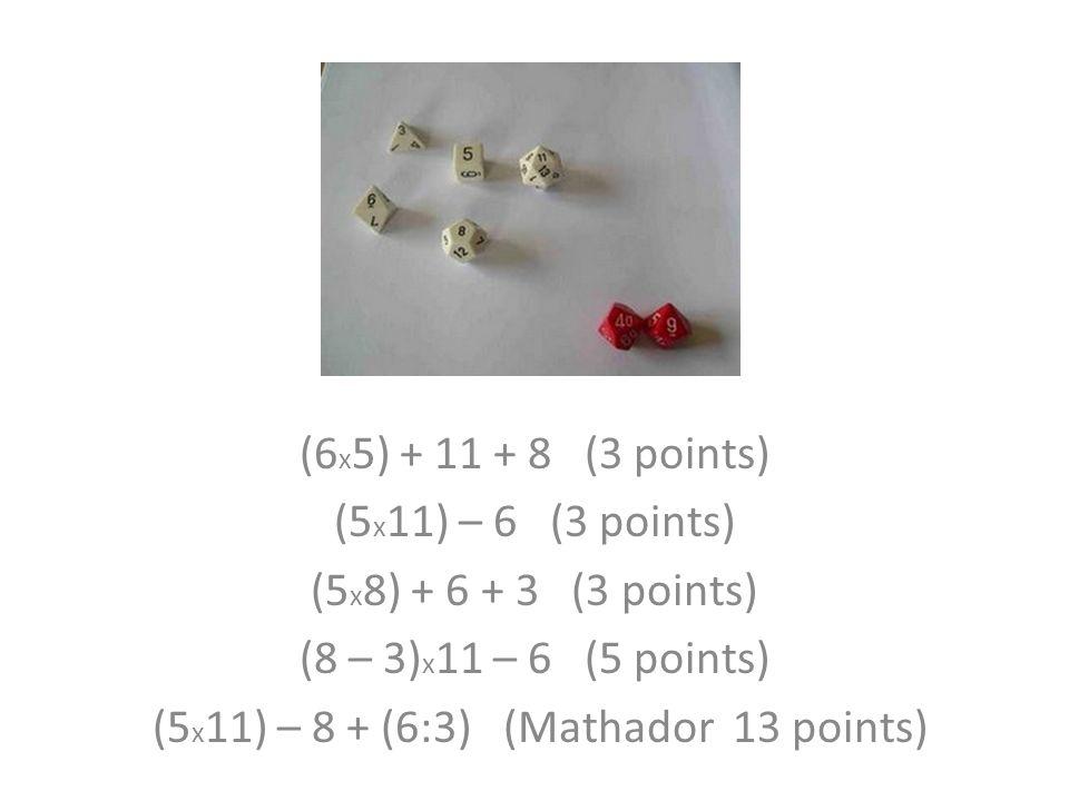 (5x11) – 8 + (6:3) (Mathador 13 points)