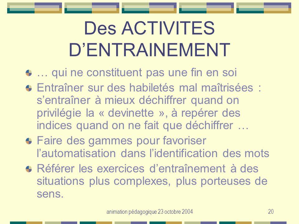 Des ACTIVITES D'ENTRAINEMENT