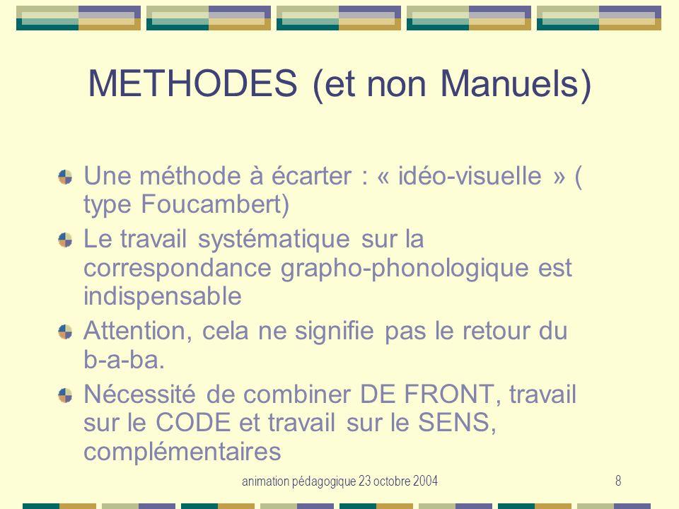 METHODES (et non Manuels)