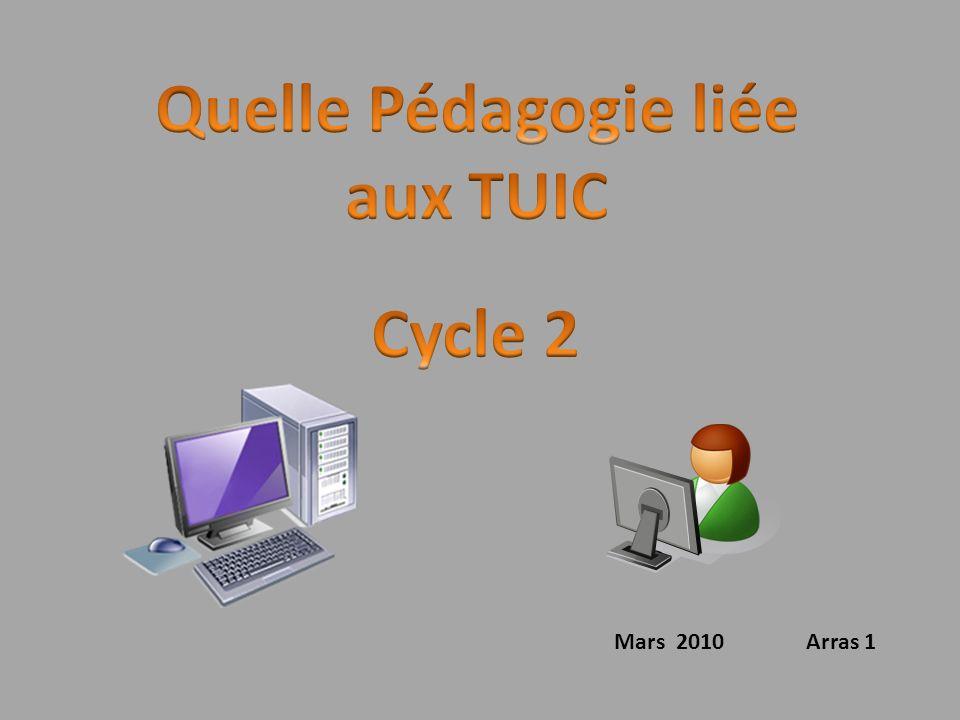 Quelle Pédagogie liée aux TUIC Cycle 2