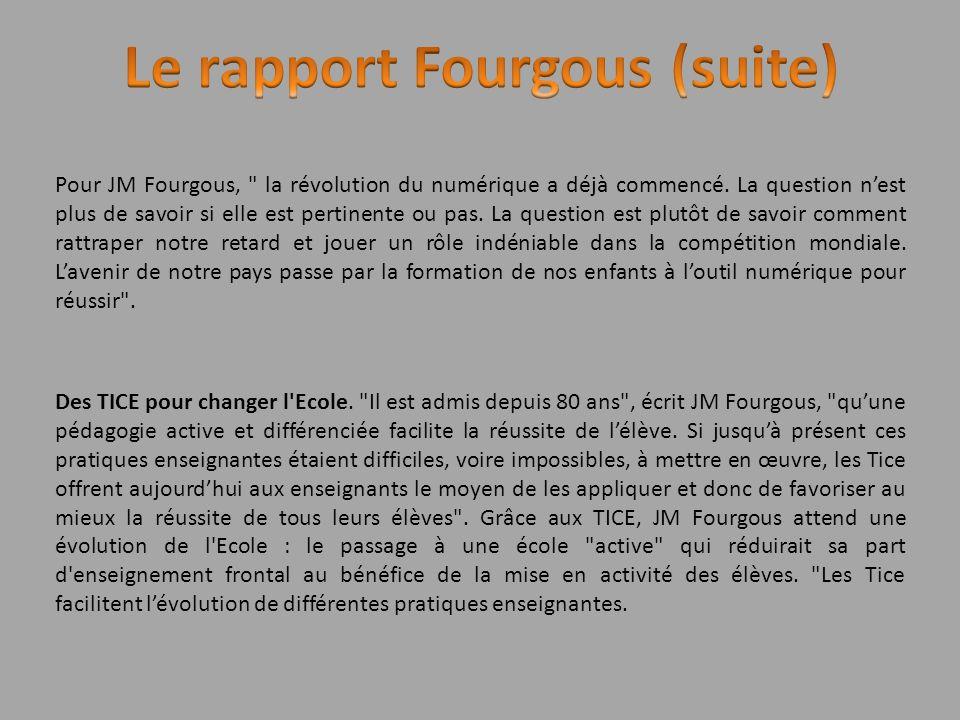 Le rapport Fourgous (suite)