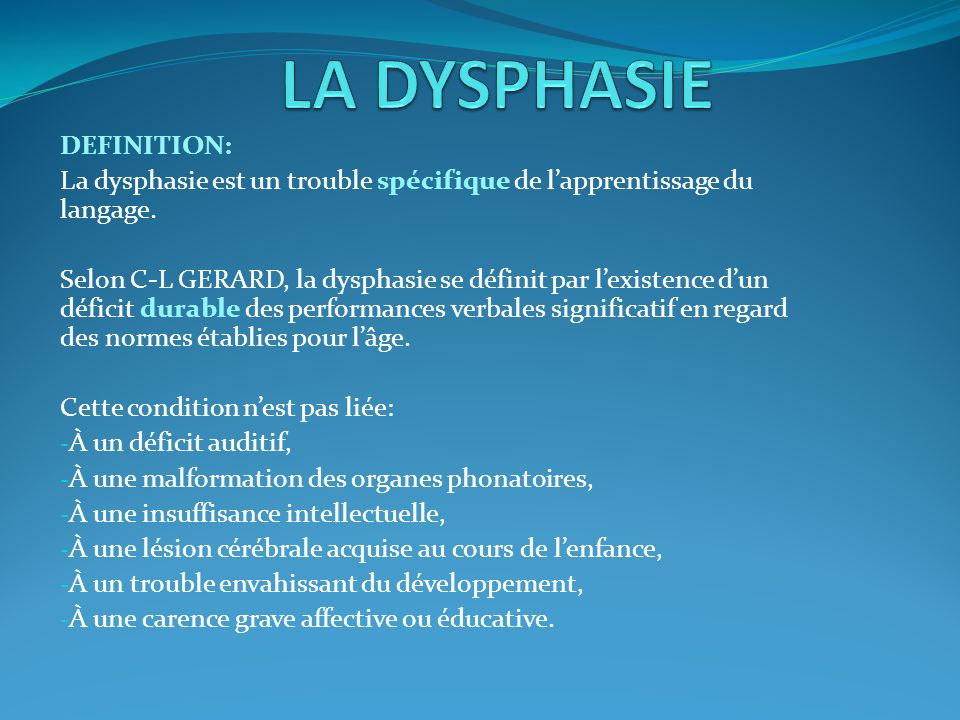 LA DYSPHASIE DEFINITION: