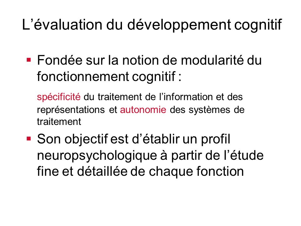 L'évaluation du développement cognitif