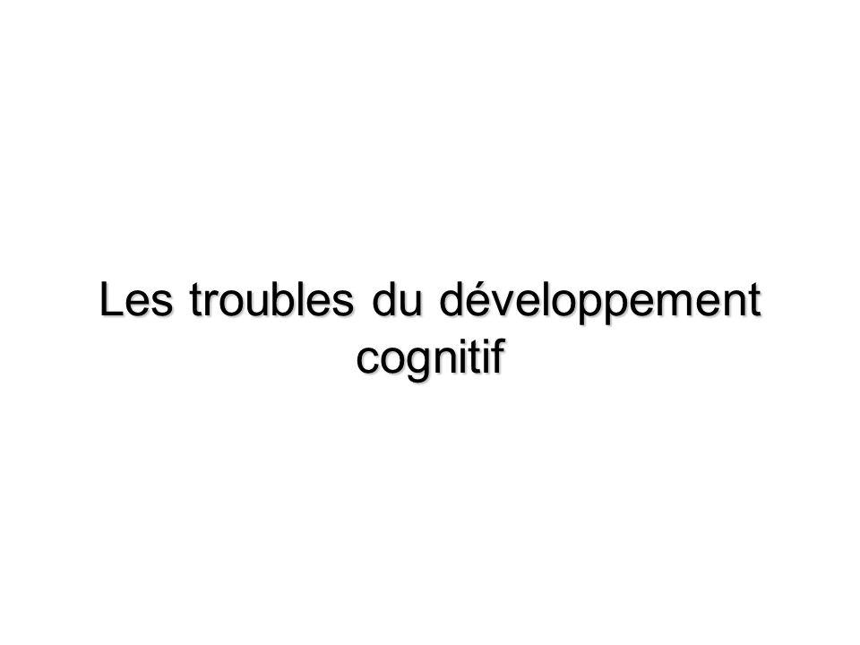 Les troubles du développement cognitif