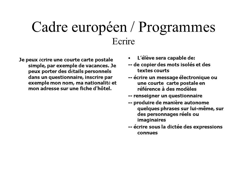 Cadre européen / Programmes Ecrire