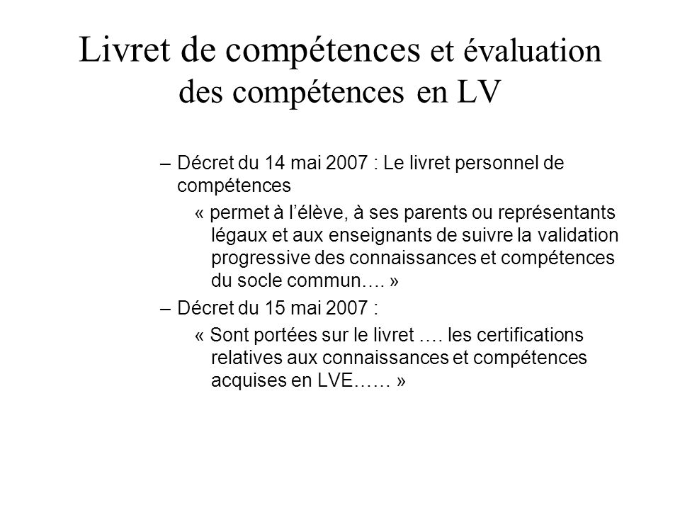 Livret de compétences et évaluation des compétences en LV