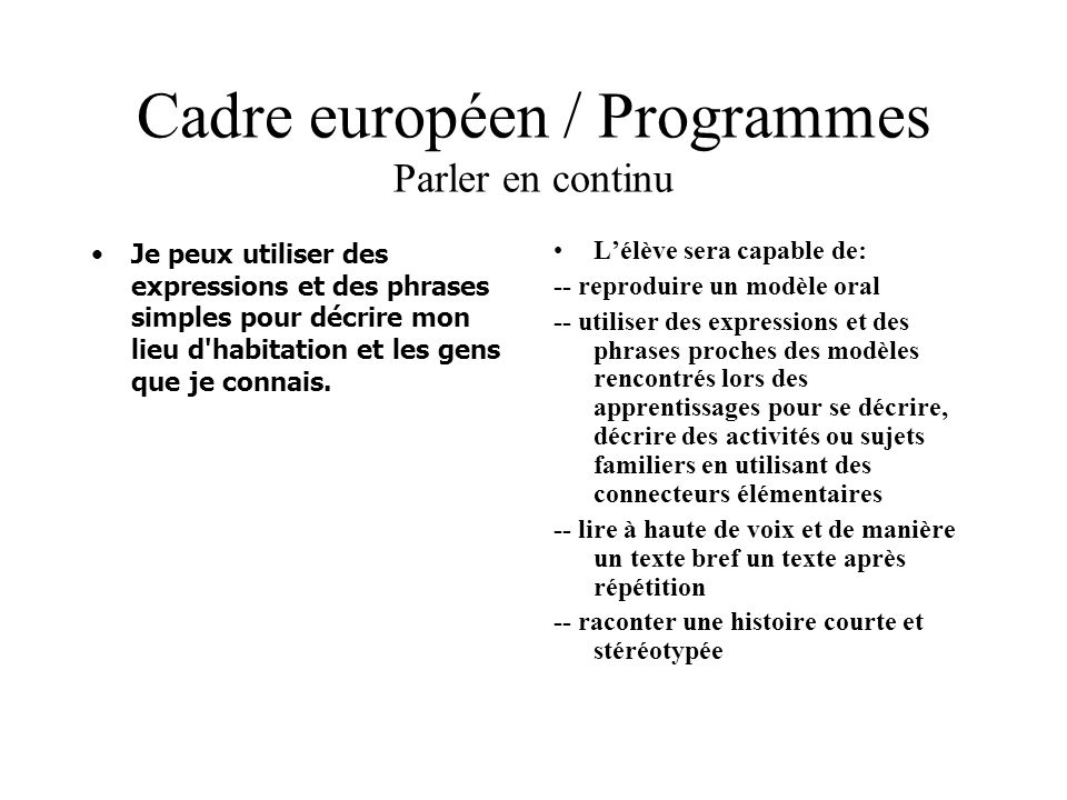 Cadre européen / Programmes Parler en continu