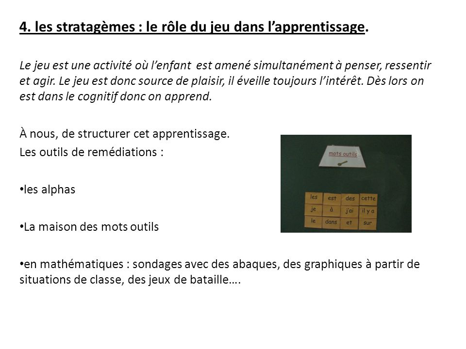 4. les stratagèmes : le rôle du jeu dans l'apprentissage.