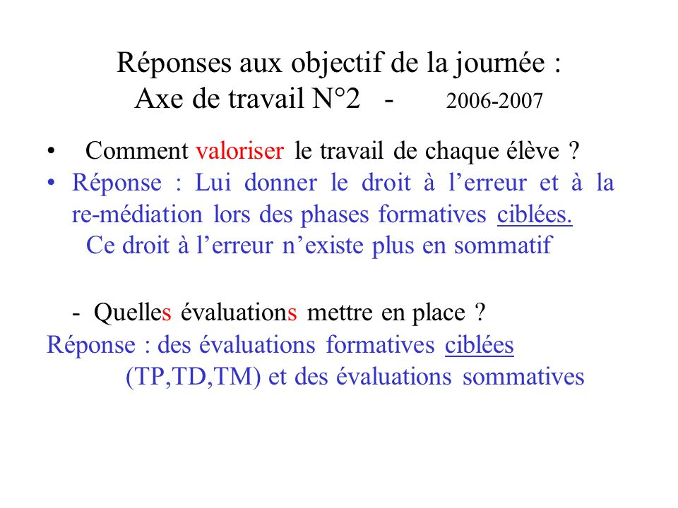 Réponses aux objectif de la journée : Axe de travail N°2 - 2006-2007