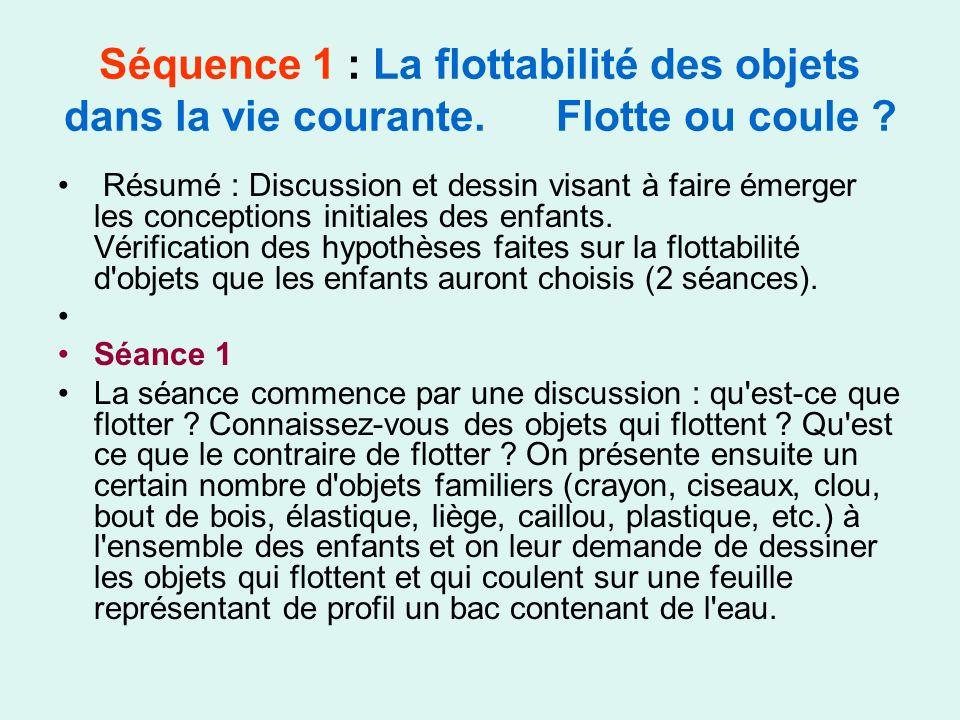 Séquence 1 : La flottabilité des objets dans la vie courante