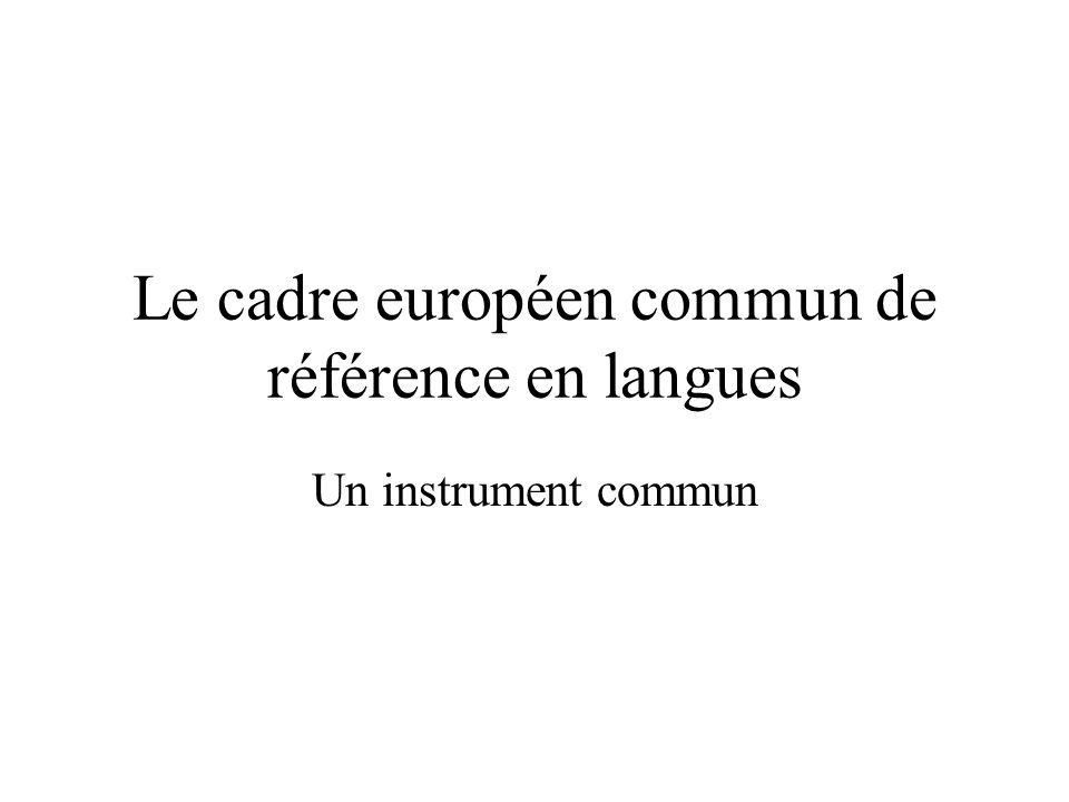 Le cadre européen commun de référence en langues