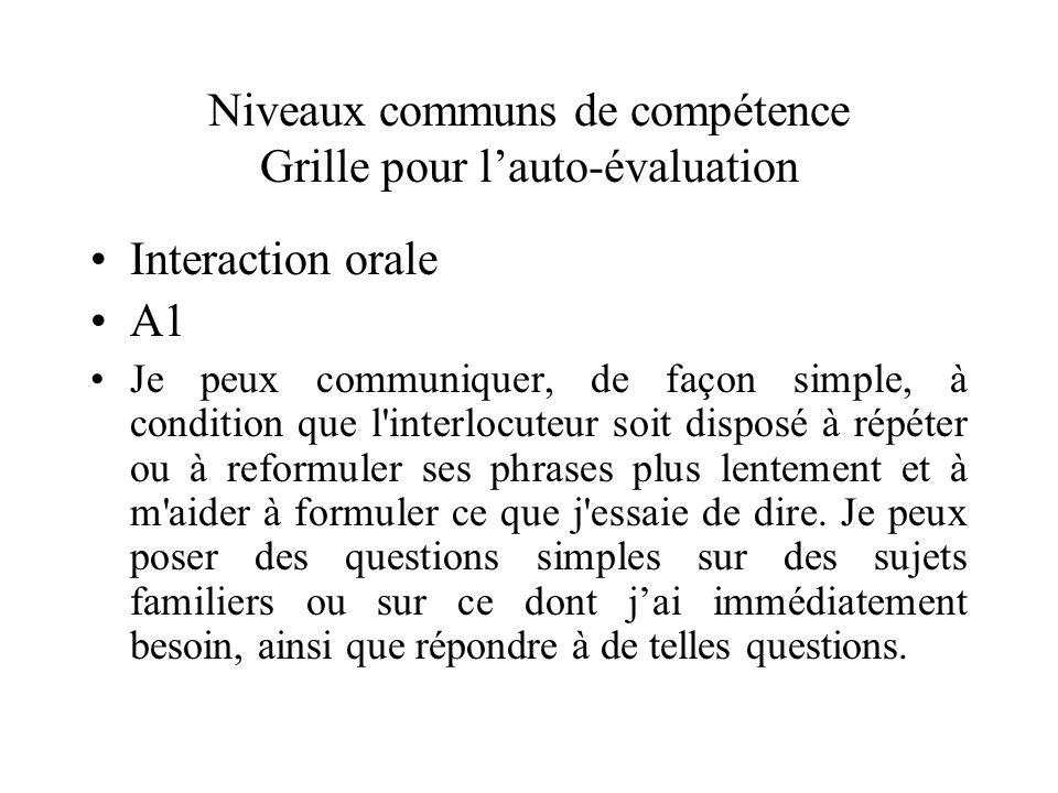 Niveaux communs de compétence Grille pour l'auto-évaluation
