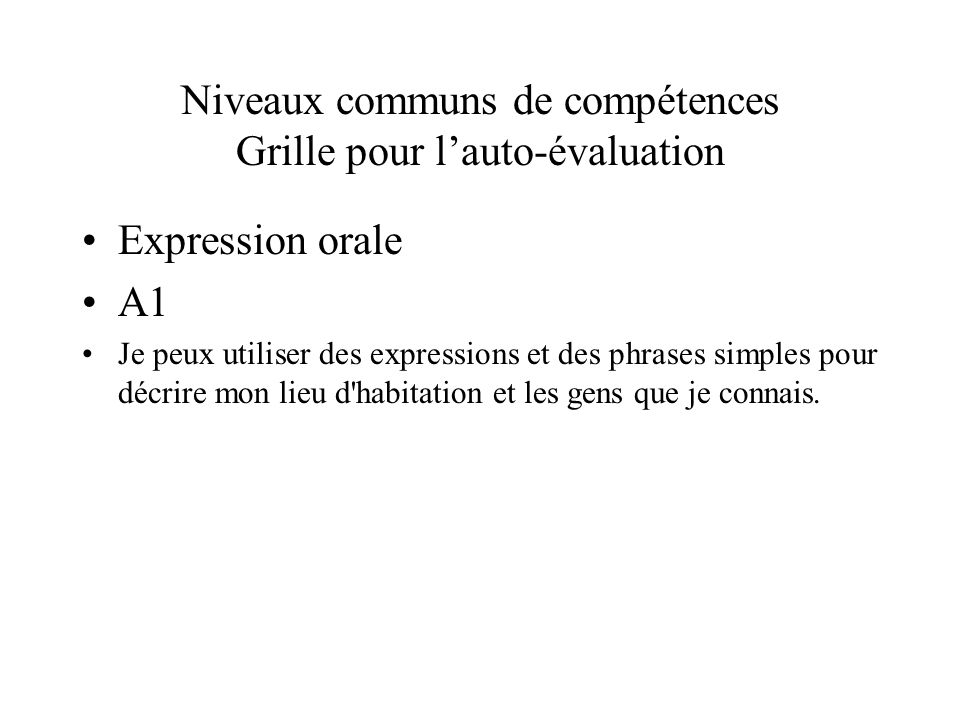 Niveaux communs de compétences Grille pour l'auto-évaluation