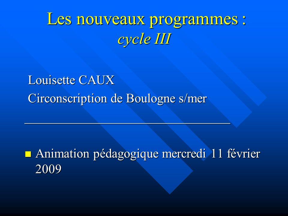 Les nouveaux programmes : cycle III