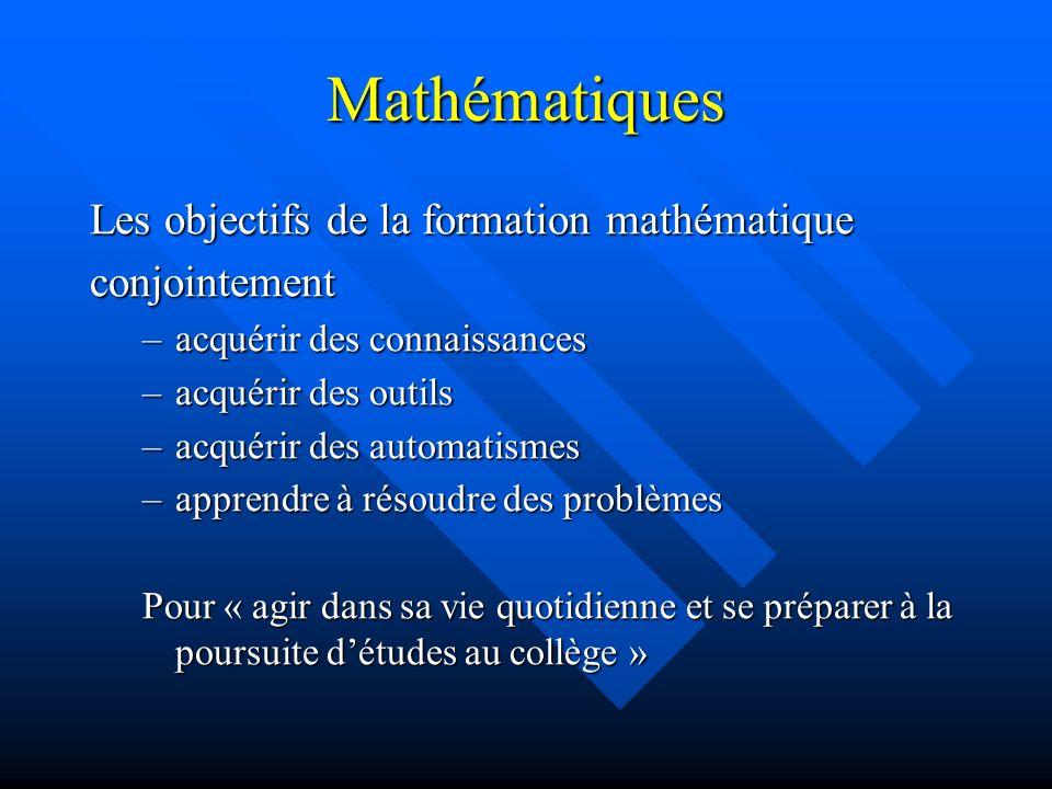 Mathématiques Les objectifs de la formation mathématique conjointement