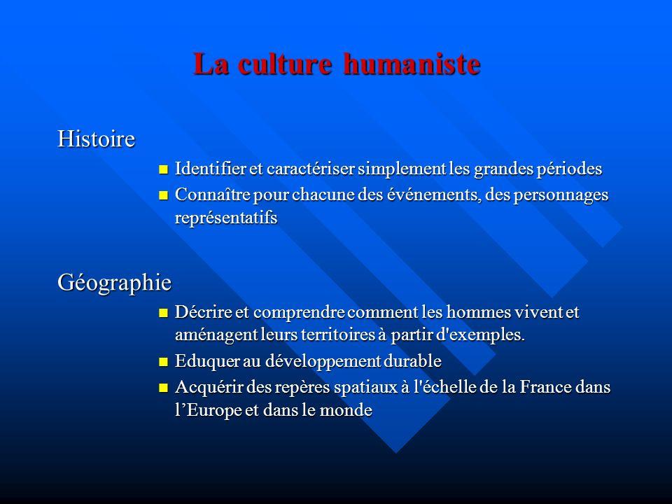La culture humaniste Histoire Géographie