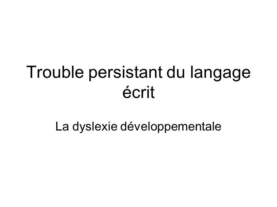 Trouble persistant du langage écrit