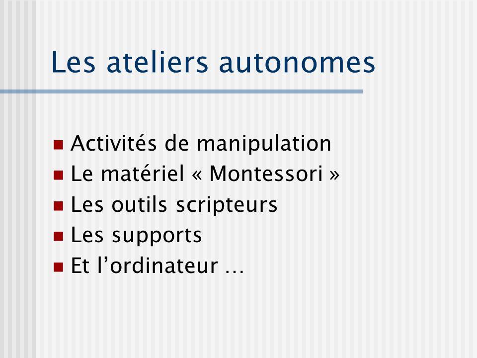 Les ateliers autonomes