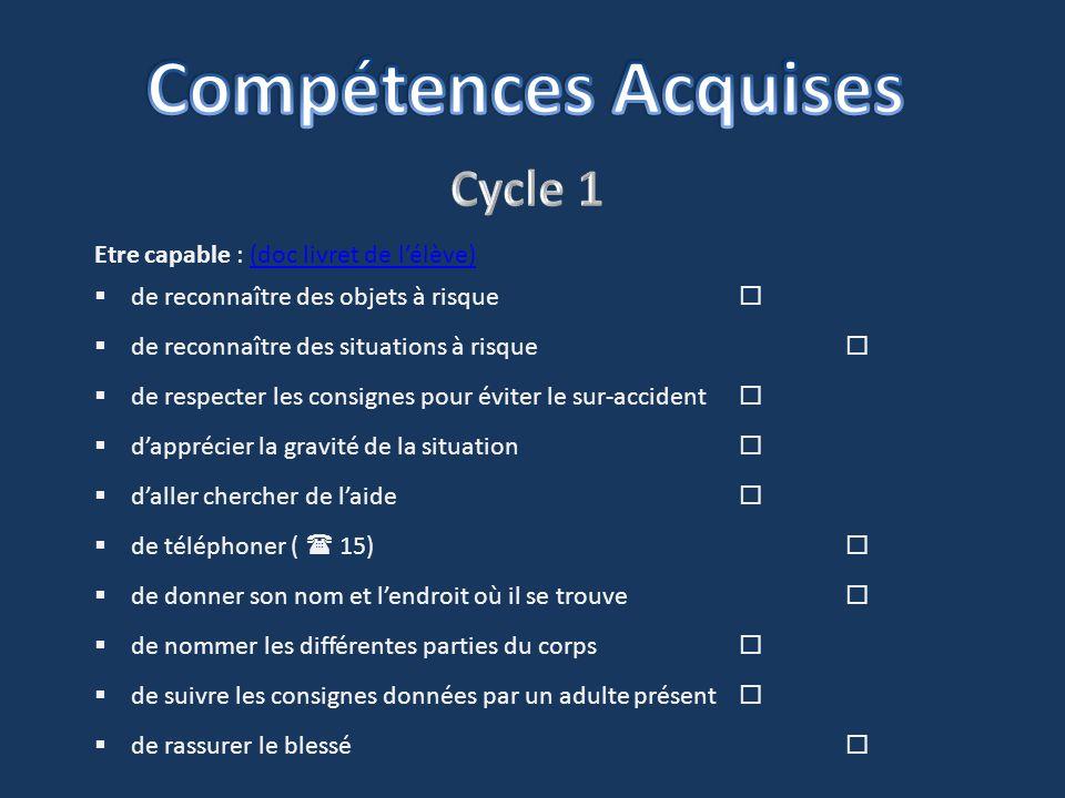 Compétences Acquises Cycle 1 Etre capable : (doc livret de l'élève)