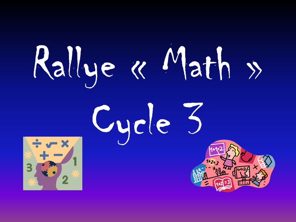 Rallye « Math » Cycle 3