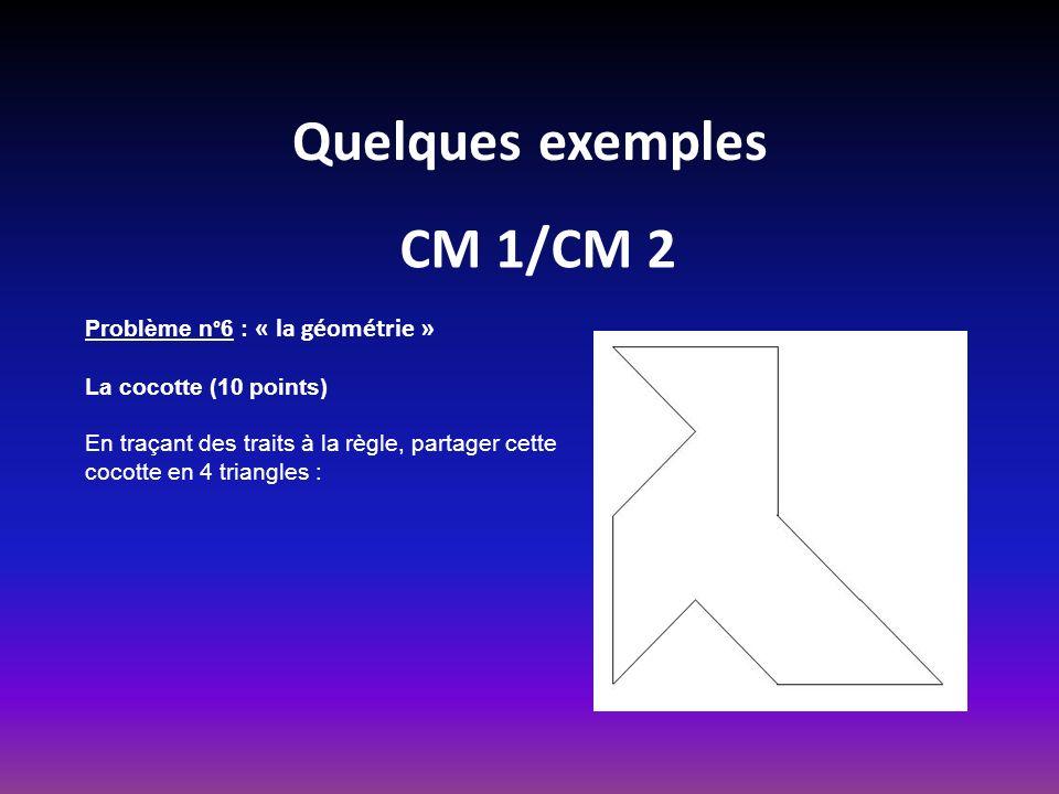 Quelques exemples CM 1/CM 2