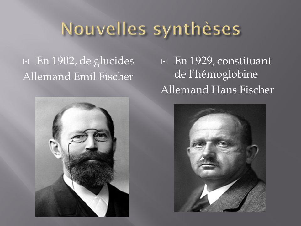 Nouvelles synthèses En 1902, de glucides Allemand Emil Fischer