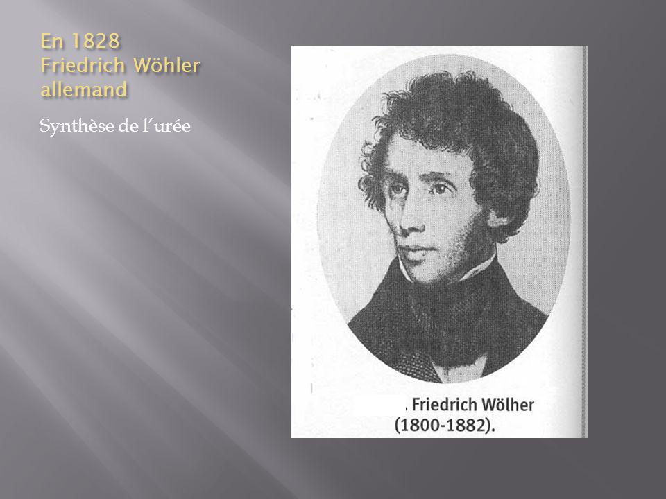 En 1828 Friedrich Wöhler allemand