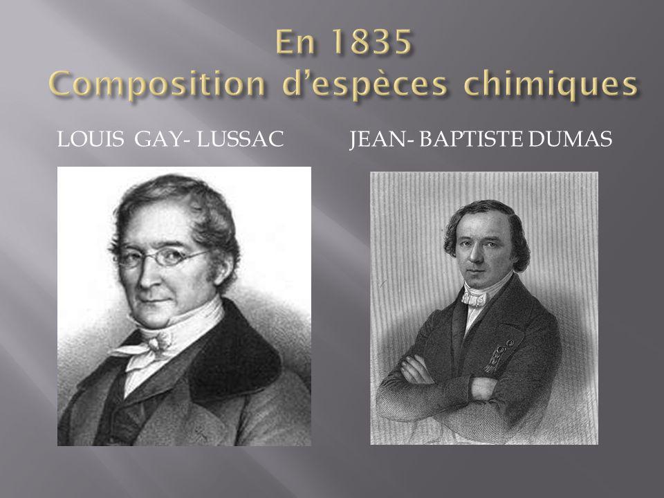En 1835 Composition d'espèces chimiques