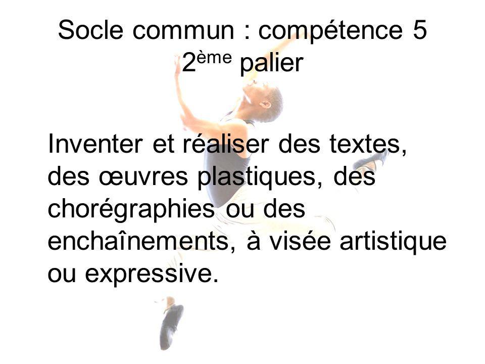 Socle commun : compétence 5 2ème palier