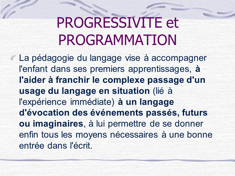 PROGRESSIVITE et PROGRAMMATION